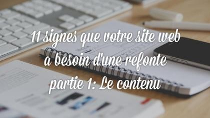 11 signes que votre site web a besoin d'une refonte, partie 1: le contenu