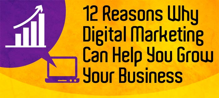 Marketing numérique: 12 raisons de l'utiliser dans votre entreprise