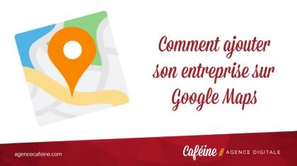 comment ajouter entrprise google maps