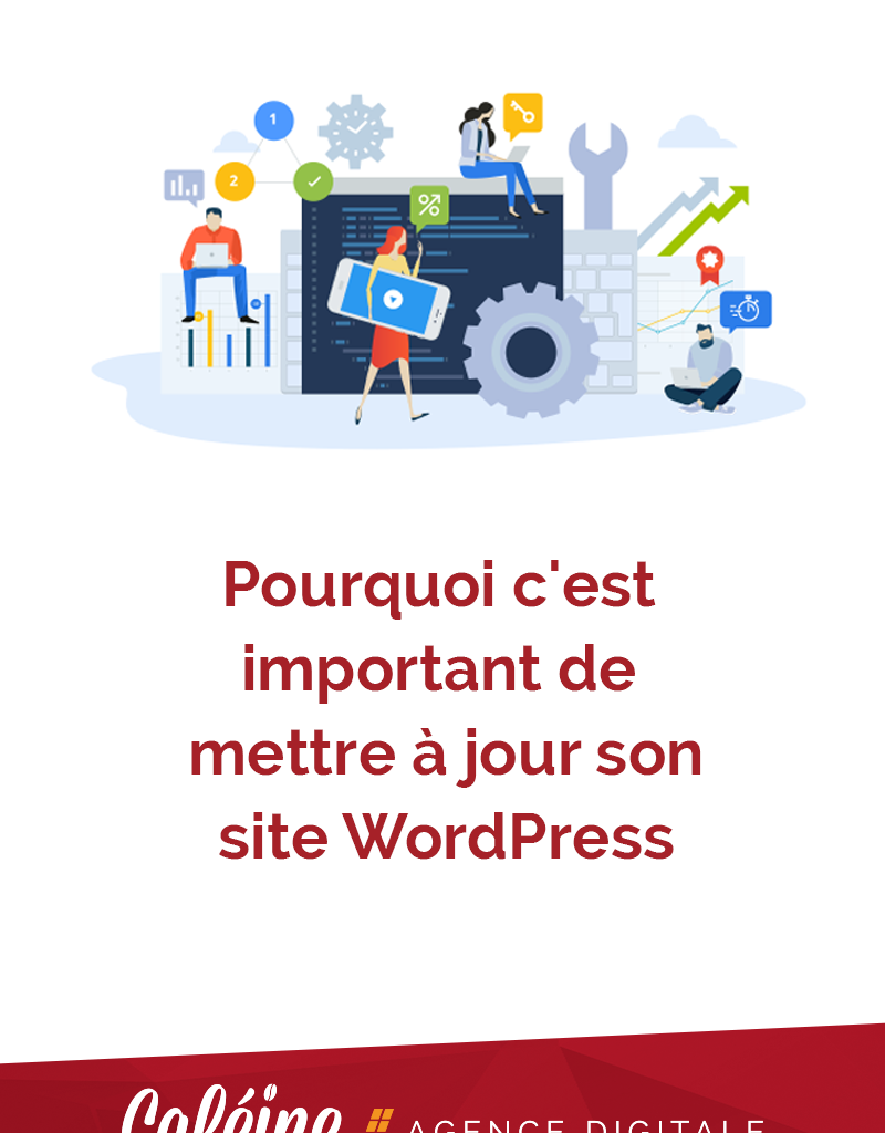 Pourquoi mettre à jour son site WordPress